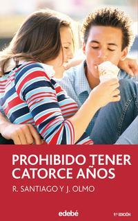 Libro PROHIBIDO TENER CATORCE AÑOS