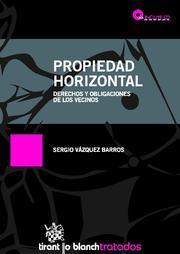 Libro PROPIEDAD HORIZONTAL: DERECHOS Y OBLIGACIONES DE LOS VECINOS