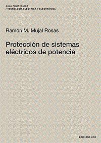 Libro PROTECCION DE SISTEMAS ELECTRICOS DE POTENCIA