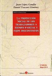 Libro PROTECCION SOCIAL DE LOS TRABAJADORES A TIEMPO PARCIAL Y FIJO DIS CONTINUO