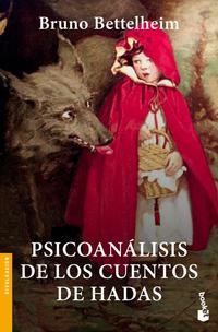 Libro PSICOANALISIS DE LOS CUENTOS DE HADAS