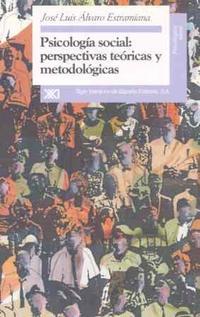 Libro PSICOLOGIA SOCIAL PERSPECTIVAS TEORICAS Y METODOLOGICAS