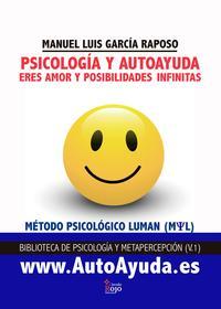 Libro PSICOLOGIA Y AUTOAYUDA: ERES AMOR Y POSIBILIDADES INFINITAS
