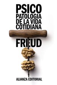 Libro PSICOPATOLOGIA DE LA VIDA COTIDIANA