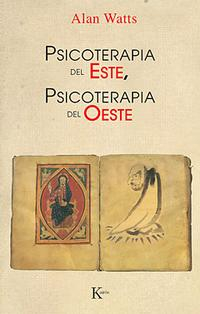 Libro PSICOTERAPIA DEL ESTE, PSICOTERAPIA DEL OESTE