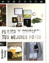 Libro PUBLICA Y COMPARTE TUS MEJORES FOTOS