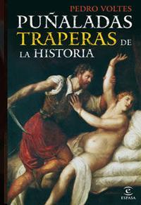 Libro PUÑALADAS TRAPERAS DE LA HISTORIA