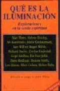 Libro QUE ES LA ILUMINACION: EXPLORACIONES EN LA SENDA ESPIRITUAL