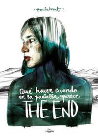 Libro QUE HACER CUANDO EN LA PANTALLA APARECE THE END