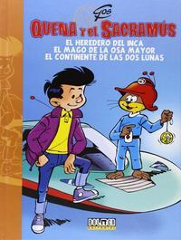 Libro QUENA Y EL SACRAMUS Nº 1: EL HEREDERO DEL INCA; EL MAGO DE LA OSA MAYOR; EL CONTINENTE DE LAS DOS LUNAS