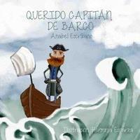 Libro QUERIDO CAPITAN DE BARCO