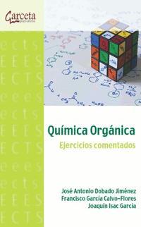 Libro QUIMICA ORGANICA - EJERCICIOS COMENTADOS