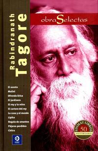 Libro RABINDRANATHA TAGORE. OBRAS SELECTAS