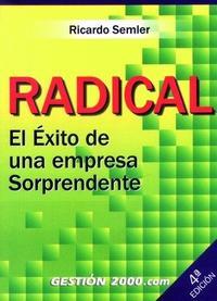 Libro RADICAL: EL EXITO DE UNA EMPRESA SORPRENDENTE