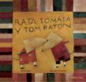 Libro RATA TOMASA Y TOM RATON