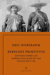 Libro REBELDES PRIMITIVOS