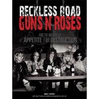 Libro RECKLESS ROAD: GUNS N  ROSES AND THE MAKING OF APPETITE FOR DESTR UCTION