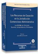 Libro RECURSOS DE CASACION EN CONTENCIOSO-ADMINISTRATIVO: LEY 29/1998, DE 13 DE JULIO, COMENTARIO, JURISPRUDENCIA Y COMENTARIOS