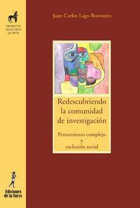 Libro REDESCRIBIENDO LA COMUNIDAD DE INVESTIGACION: PENSAMIENTO COMPLEJ O Y EXCLUSION SOCIAL