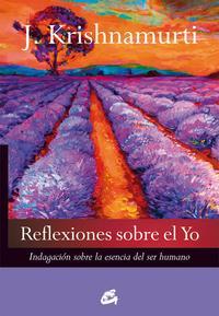 Libro REFLEXIONES SOBRE EL YO: INDAGACION SOBRE LA ESENCIA DEL SER HUMANO