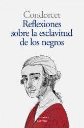 Libro REFLEXIONES SOBRE LA ESCLAVITUD DE LOS NEGROS