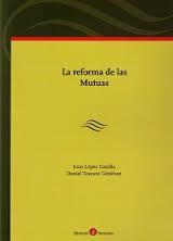 Libro REFORMA DE LAS MUTUAS