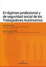 Libro REGIMEN PROFESIONAL Y DE SEGURIDAD SOCIAL DE LOS TRABAJADORES AUT ONOMOS