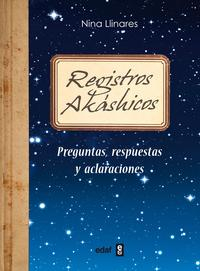 Libro REGISTROS AKASHICOS: PREGUNTAS, RESPUESTAS Y ACLARACIONES