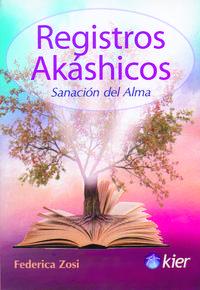 Libro REGISTROS AKASHICOS: SANACION DEL ALMA