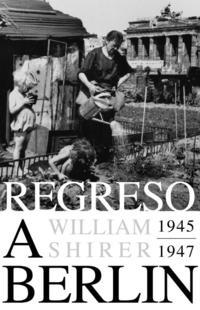 Libro REGRESO A BERLIN 1945-1947