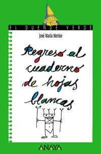 Libro REGRESO AL CUADERNO DE HOJAS BLANCAS