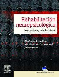 Libro REHABILITACION NEUROPSICOLOGICA: INTERVENCION Y PRACTICA CLINICA