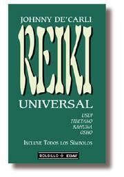 Libro REIKI UNIVERSAL: USUI, TIBETANO, KAHUNA Y OSHO