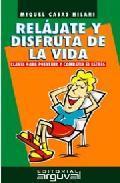 Libro RELAJATE Y DISFRUTA DE LA VIDA