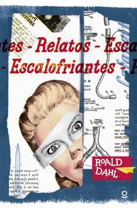 Libro RELATOS ESCALOFRIANTES DE ROALD DAHL