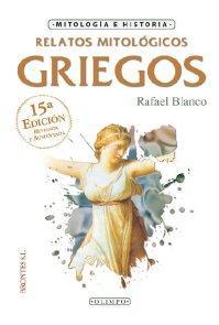 Libro RELATOS MITOLOGICOS GRIEGOS