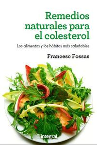 Libro REMEDIOS NATURALES PARA EL COLESTEROL
