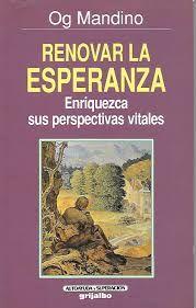 Libro RENOVAR LA ESPERANZA: ENRIQUEZCA SUS PERSPECTIVAS VITALES