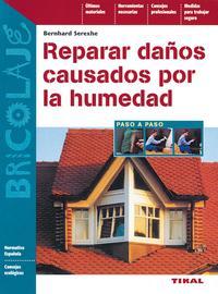 Libro REPARAR DAÑOS CAUSADOS POR LA HUMEDAD