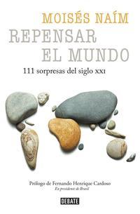 Libro REPENSAR EL MUNDO: 99 SORPRESAS DEL SIGLO XXI