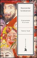 Libro REPRESENTAR LA EXISTENCIA: EL PENSAMIENTO DE LA NOVELA