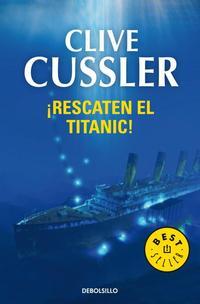 Libro RESCATEN EL TITANIC