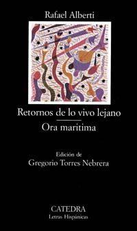Libro RETORNOS DE LO VIVO LEJANO; ODA MARITIMA