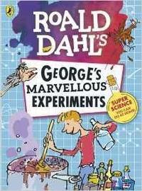 Libro ROALD DAHL: GEORGE S MARVELLOUS EXPERIMENTS