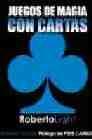 Libro ROBERTO LIGHT. JUEGOS DE MAGIA CON CARTAS