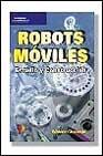 Libro ROBOTS MOVILES: ESTUDIO Y CONSTRUCCION