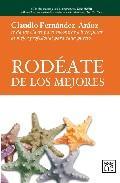 Libro RODEATE DE LOS MEJORES