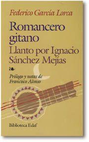 Libro ROMANCERO GITANO ; LLANTO POR IGNACIO SANCHEZ MEJIAS