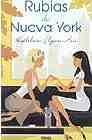 Libro RUBIAS DE NUEVA YORK