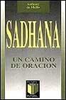 Libro SADHANA, UN CAMINO DE ORACION